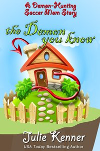 "The Demon You Know - ""Shows what would happen if Buffy grew up and kept her past a secret"" - a demon hunting soccer mom short story!"
