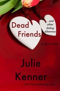 Dead Friends and Other Dating Dilemmas