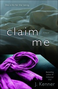 Claim Me by J. Kenner cover