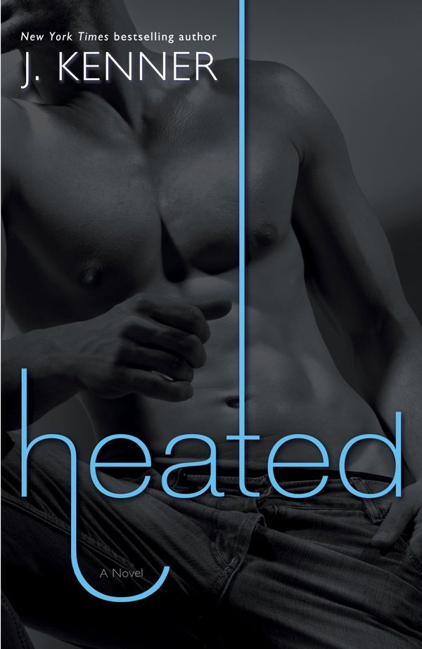 Heated by J. Kenner - A Most Wanted novel